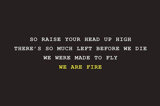 We Are Fire. 🔥 . . .  #words #sarahmacdougall