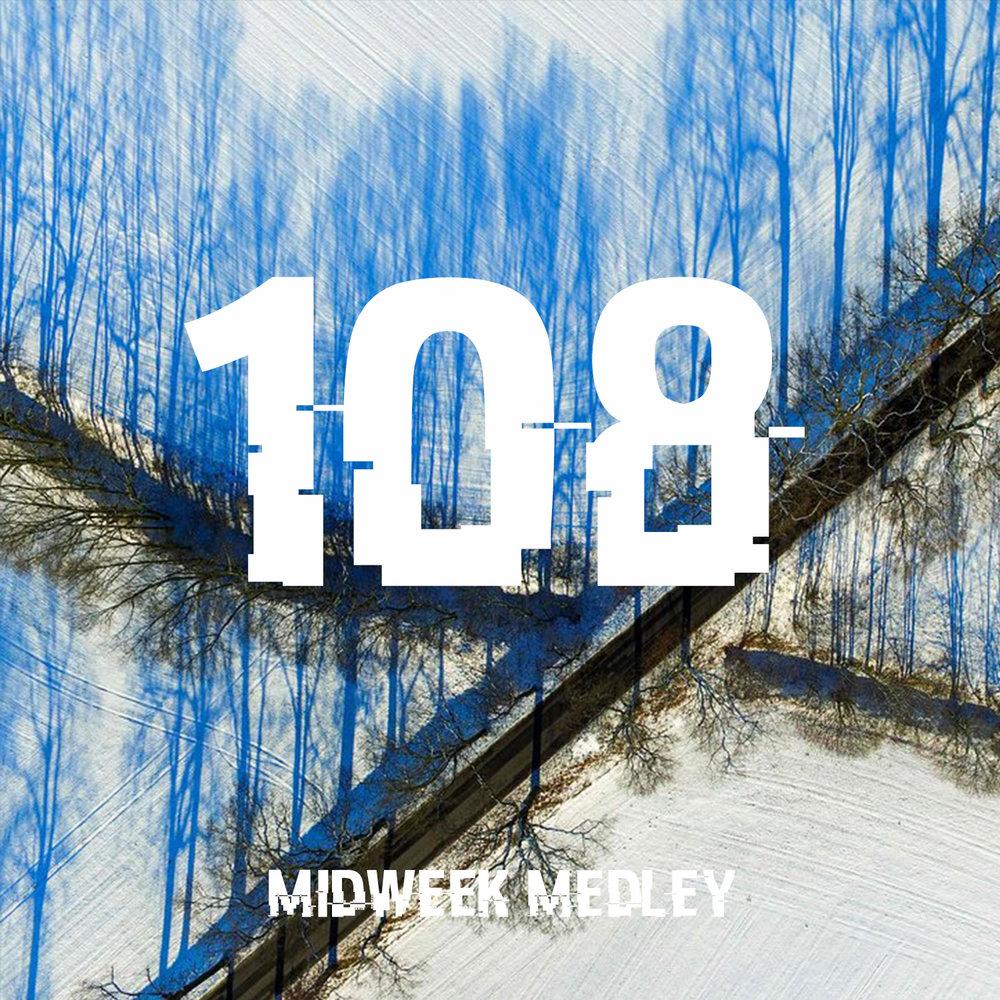 Midweek Medley 108.jpg