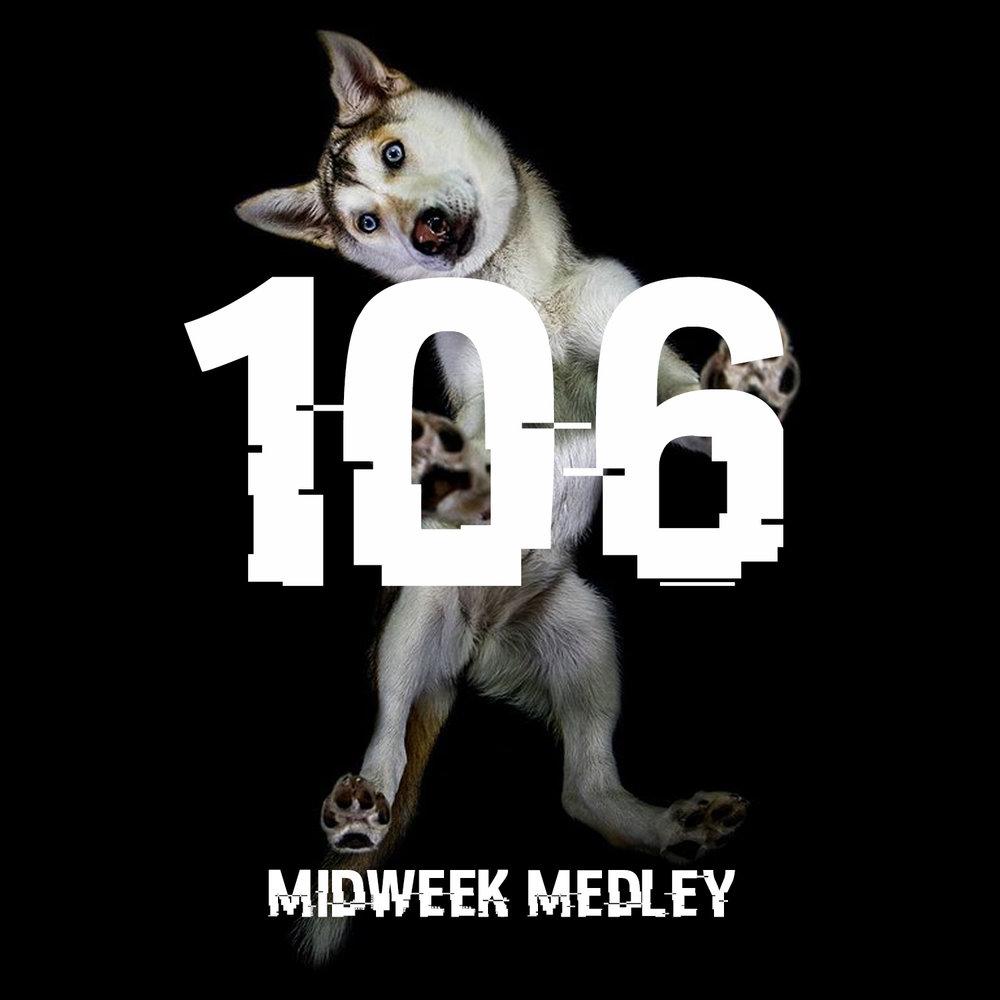 Midweek Medley 106.jpg