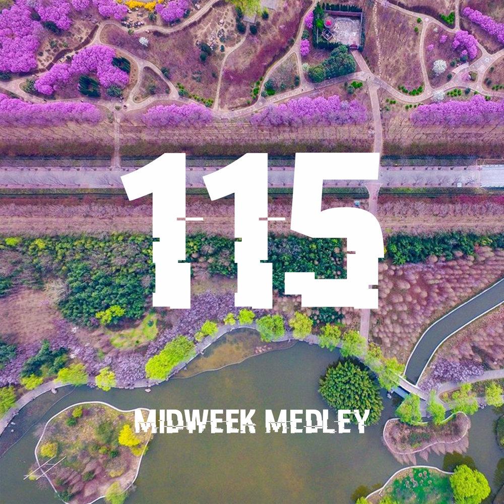 Midweek Medley 115.jpg