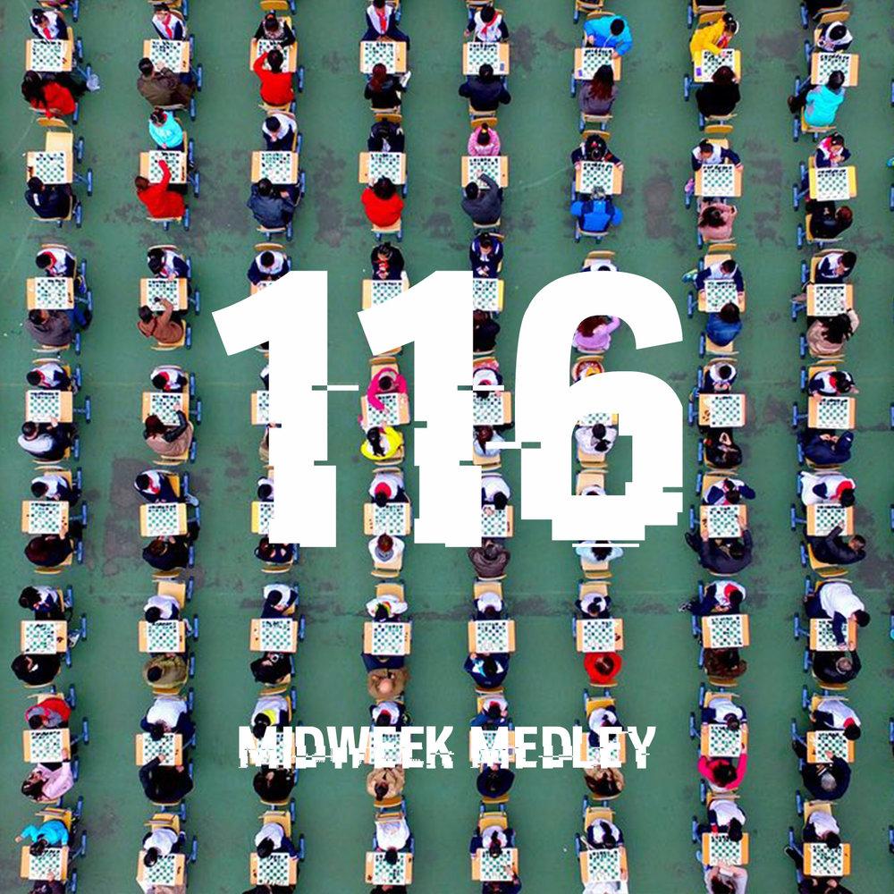 Midweek Medely 116.jpg