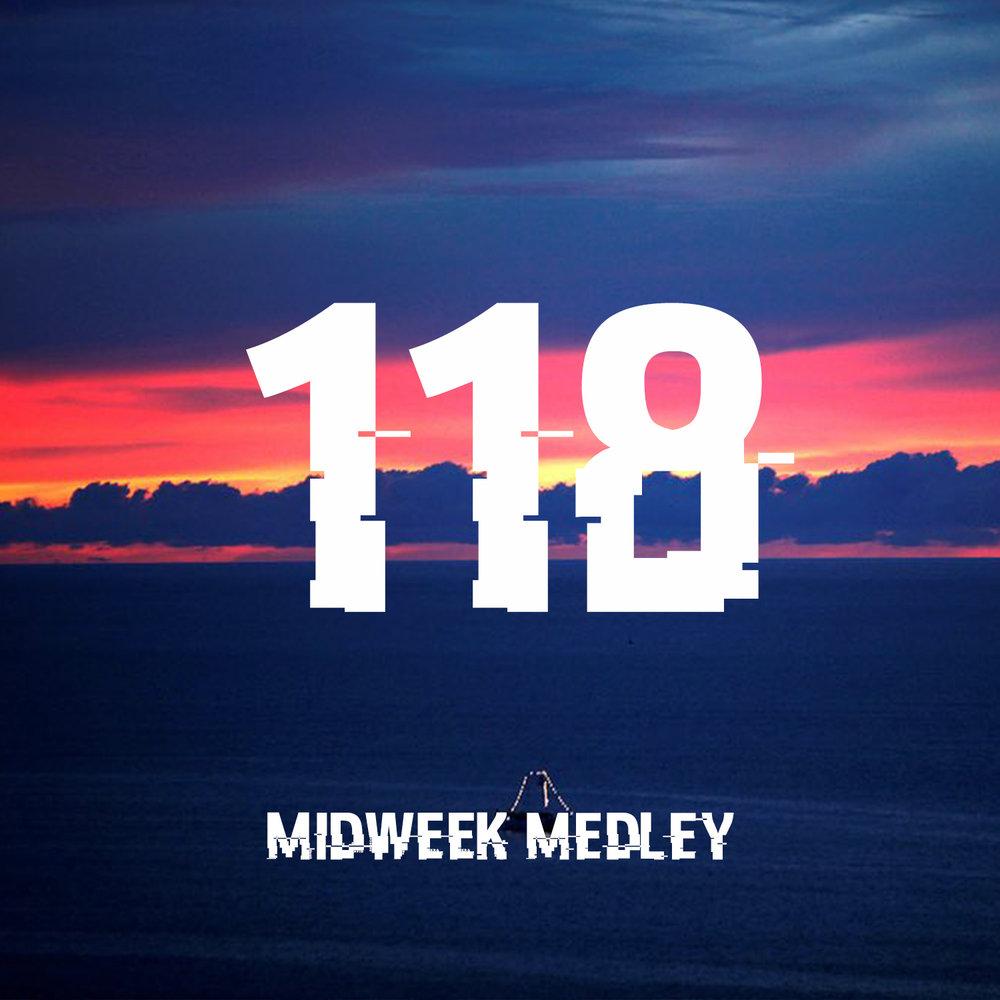 Midweek Medley 118.jpg