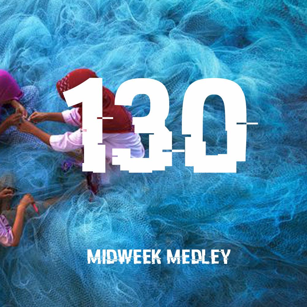Midweek Medley 130.jpg