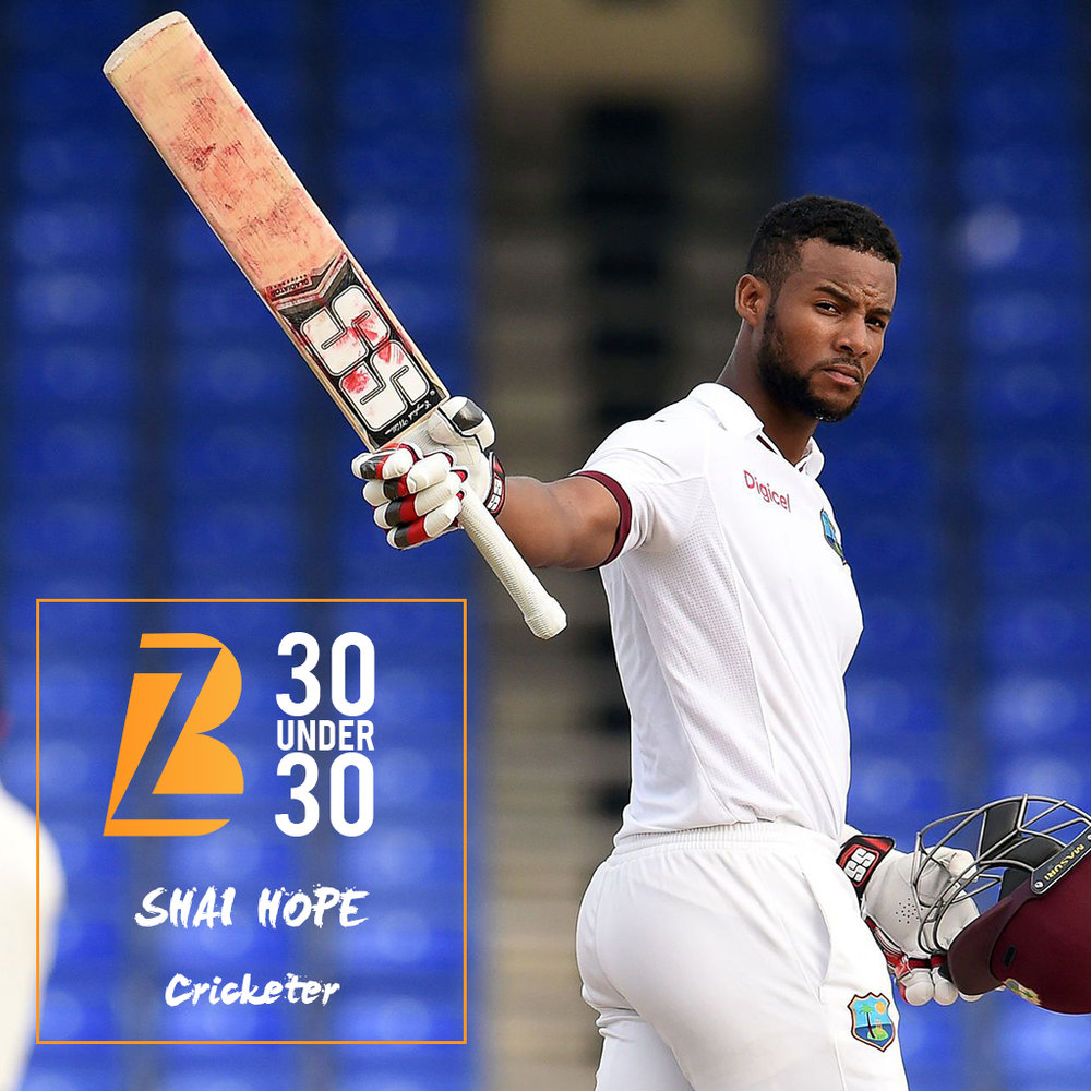 Shai Hope - Shai Hope has been having an incredible year and it is his innate skill, coupled with how he is seemingly poised to become a next Barbadian cricketing great, that has landed him on our 30 Under 30 list. At this year's Cricket West Indies' Awards he won Men's Cricketer of the Year, Test Cricketer of the Year and ODI Cricketer of the Year. Hope initially made his Test debut in May 2015 but for a young cricketer few doubted his abilities on the field. Hope is one of the West Indies' highest rated young batsmen and his addition to any line up is crucial to puling together a talented team. Commentators have praised his mature nature and calm spirit on the field, pairing natural talent with focus and drive. West Indies coach Stuart Law even believes that Hope has not yet reached his full potential, saying that even though Hope is a dedicated professional he still can grow even more.
