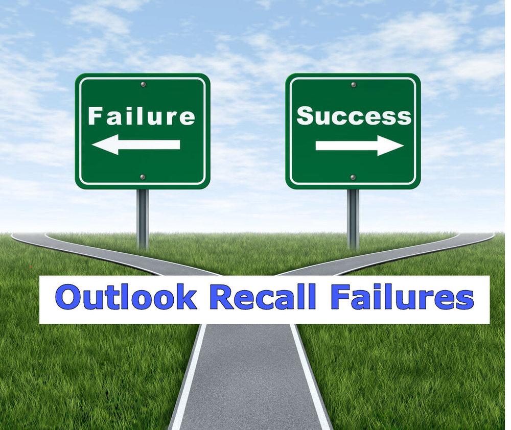 Outlook Recall Failures