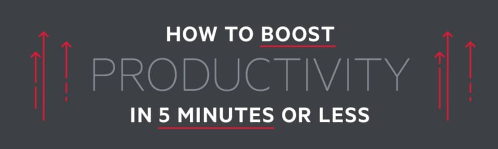 Nine Ways to Boost Productivity