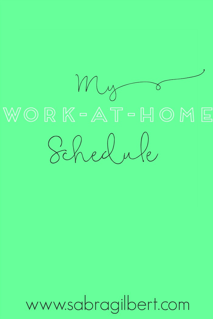 Work-At-Home Schedule || Becoming Sabra Gilbert