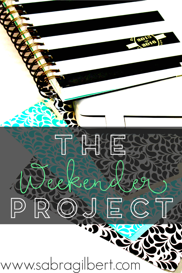 The Weekender Project || Becoming Sabra Gilbert