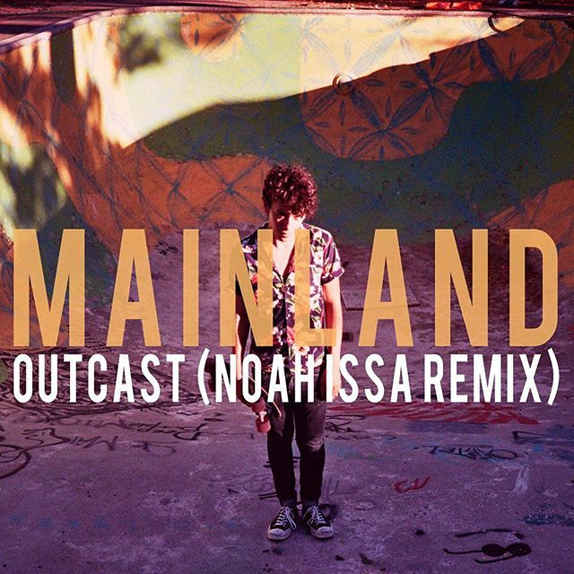 Mainland - Outcast (Noah Issa Remix) Out today. Link in my bio.  @mainlandnyc @300ent