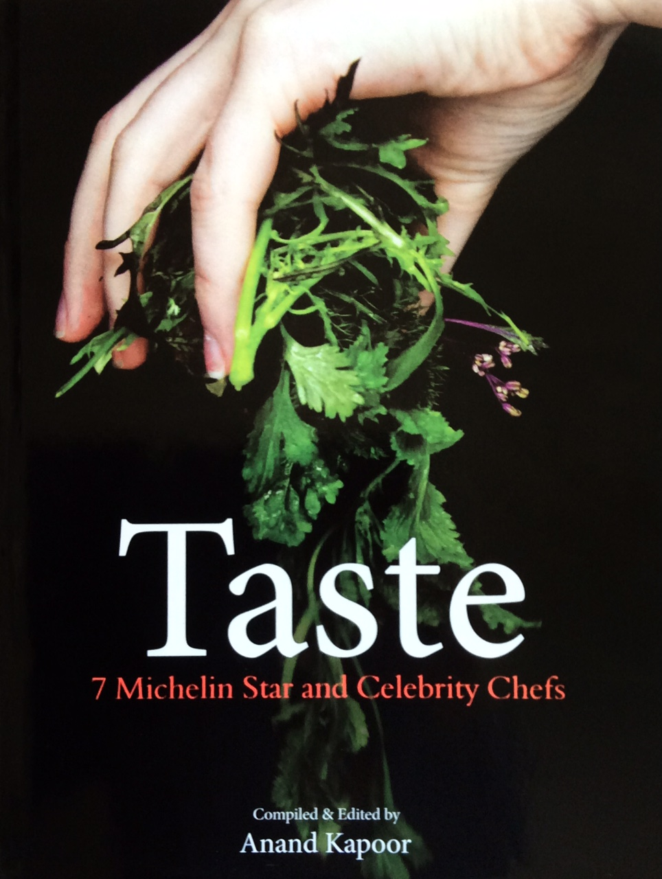 TASTE COOKBOOK A selection of recipes from Chefs around the world