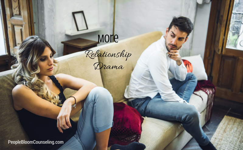 More Relationship Drama People Bloom Counseling Redmond