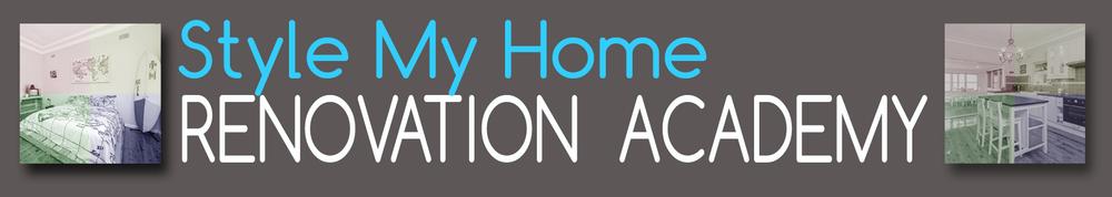 Style my Home Renovation Academy