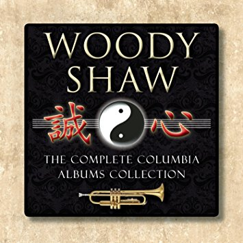 Woody Shaw: The Complete Columbia Albums Collection  (6 CDs) (Sony)   (2011)    Music content curation, cover design, and production. Booklet notes written by Woody Shaw III.