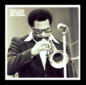 Woody Shaw: The Complete Muse Sessions    (7 CDs) (Mosaic Records) (2013)   Music content curation and production. 25-page booklet notes written by Woody Shaw III.