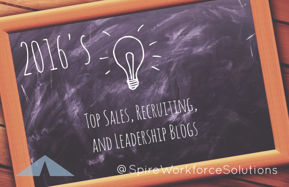A collection of the top sales blogs, recruiting blogs, and leadership blogs of 2016!