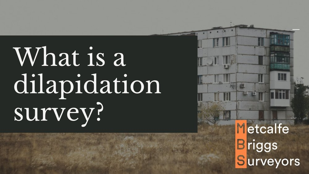 what is a dilapidation survey?.jpg