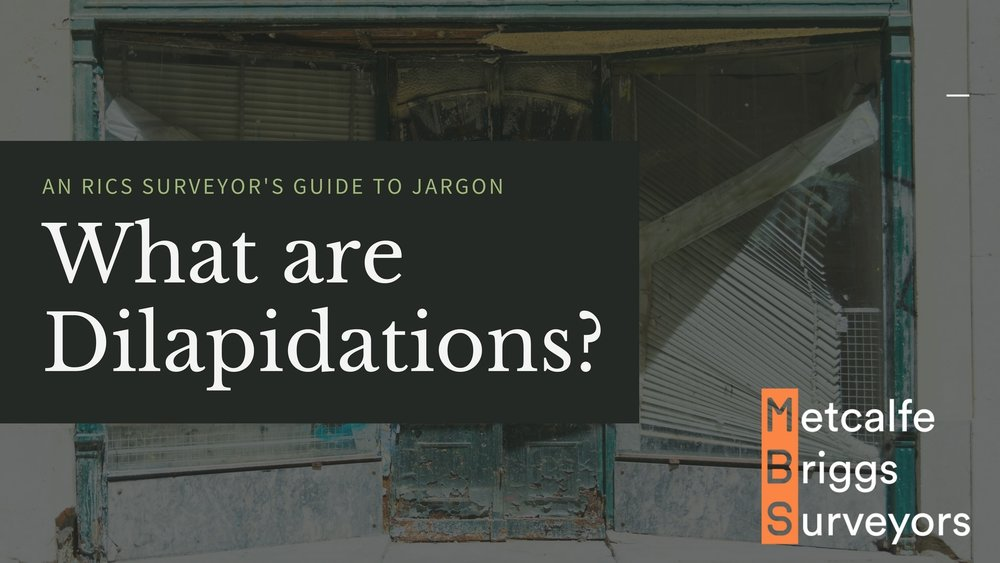 What are Dilapidations? an RICS surveyors guide to jargon.jpg