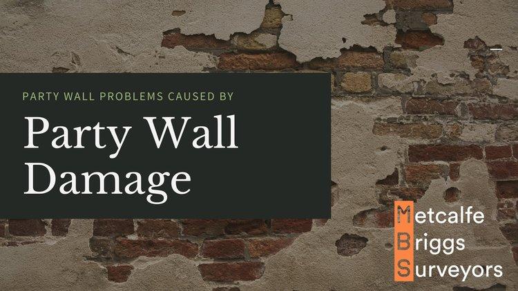 Party Wall Problems Metcalfe Briggs Surveyors