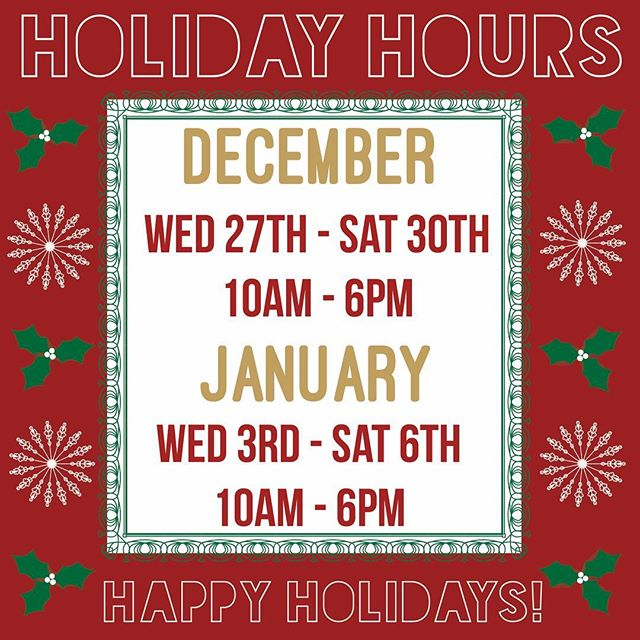 Wednesday-Saturday the next two weeks! See you soon.