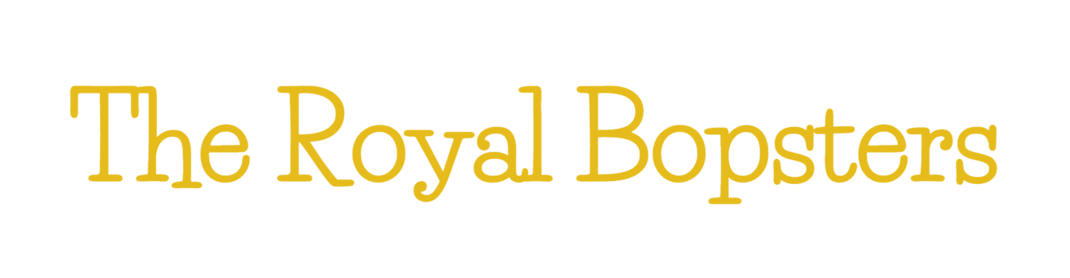 The Royal Bopsters