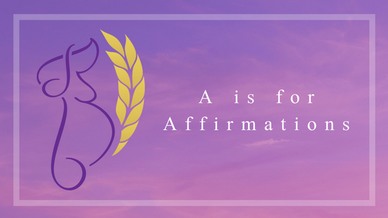 A is for Affirmations.jpg