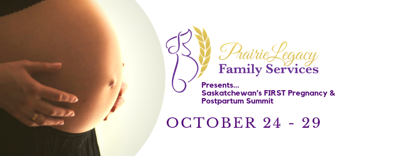 Presents...Saskatchewan's FIRST Pregnancy & Postpartum Summit.png