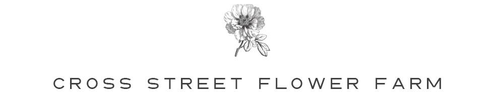 Cross Street Flower Farm