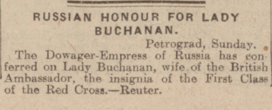 """Russian Honour for Lady Buchanan."" Dundee Courier, 22 Jan. 1917, p. 4. British Library Newspapers, tinyurl.galegroup.com/tinyurl/4Dotz8. Accessed 15 Jan. 2017."