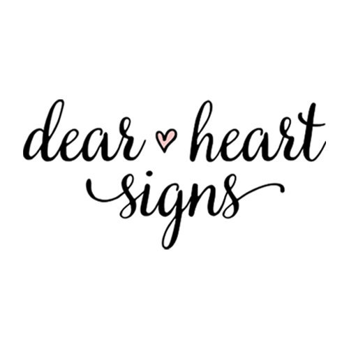 Dear Heart Signs is a local Orange County Shop