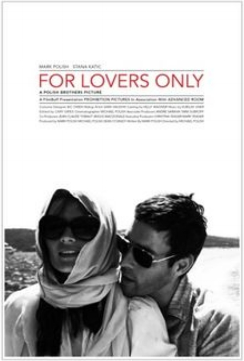 For Lovers Only   Assistant Editor  Editor- Cary Gries    TRAILER