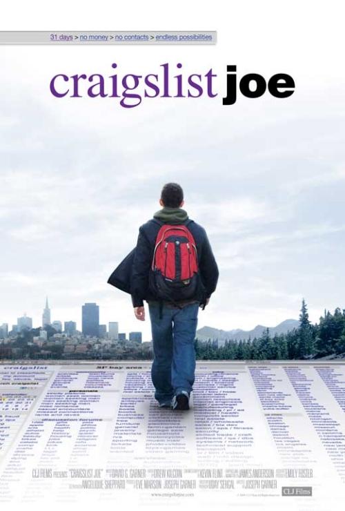 Craigslist Joe   Editor  Director- Joseph Garner    TRAILER      IMDB