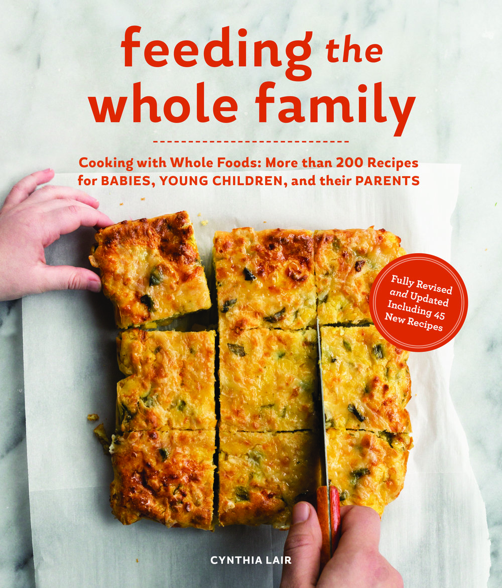 More than 200 recipes for feeding babies, young children, and their parents.