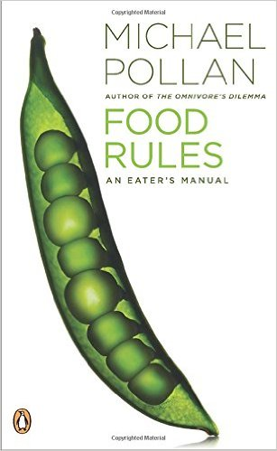 A set of straightforward, memorable rules for eating wisely, one per page, accompanied by a concise explanation.