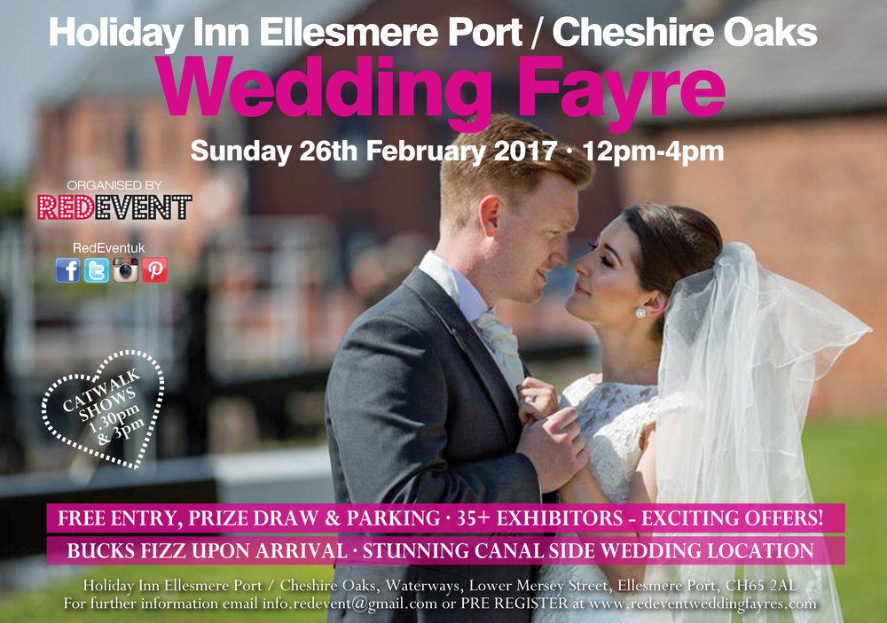 Holiday Inn Ellesmere Port Cheshire Oaks Wedding Fayre Flyer Red Event www.redeventweddingfayres.com
