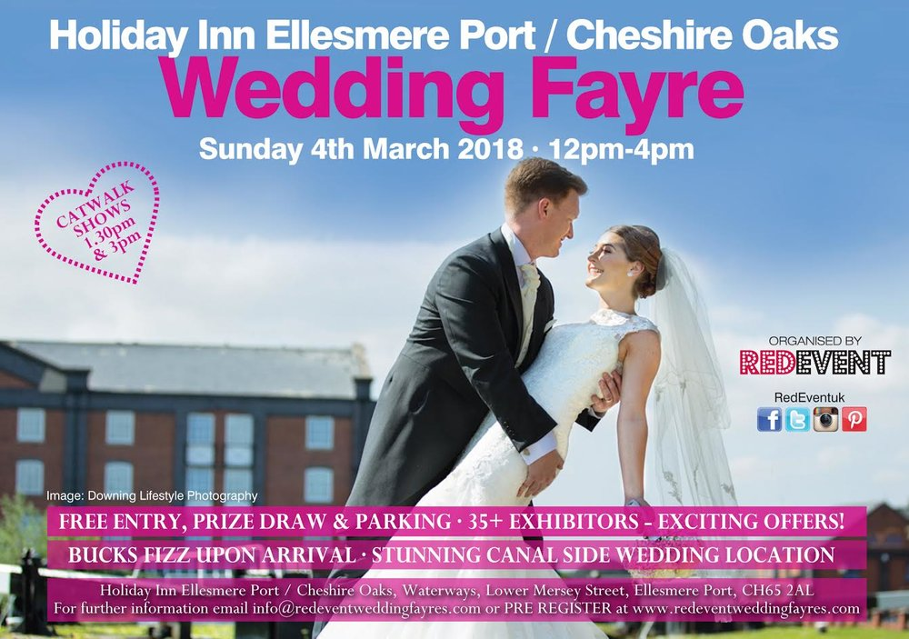 Holiday Inn Ellesmere Port Cheshire Oaks Wedding Fayre flyer.jpg www.redeventweddingfayres.com