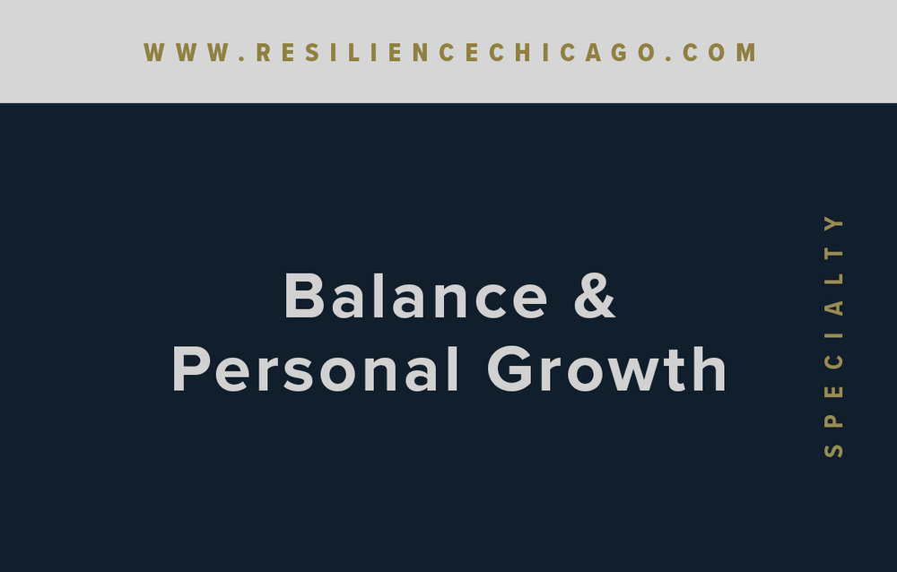 Resilience Psychological Services / Chicago / Balance & Personal Growth