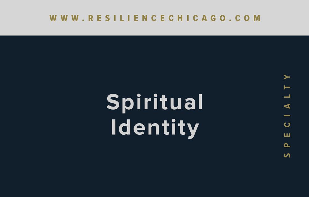 Resilience Psychological Services / Chicago / Spiritual Identity