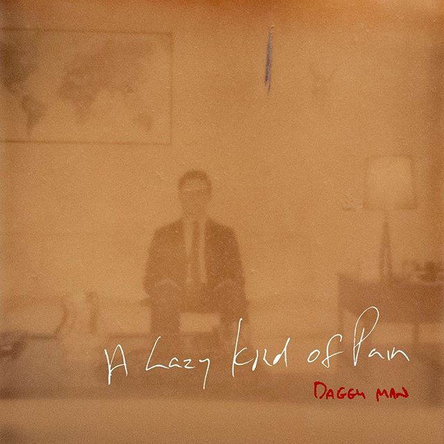 "Today is the day. ""A Lazy Kind Of Pain"" is available now! Head below to listen -  https://daggyman.lnk.to/ALKOP"