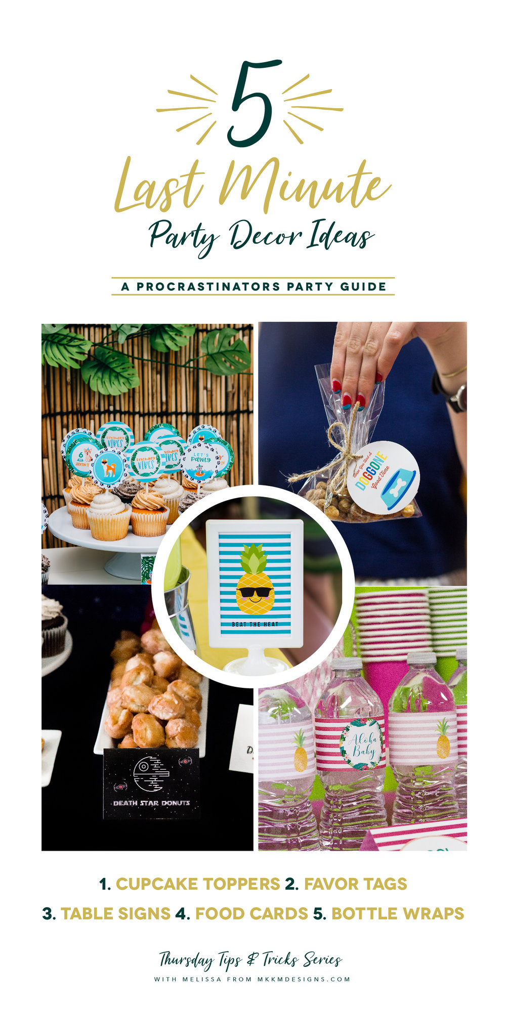 5 Last Minute Ways To Decorate A Party: A Procrastinator's party guide. ✦ Thursday Tips & Tricks Series on MKKM Designs