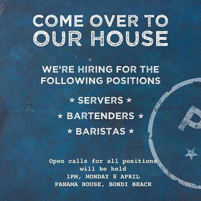 We're looking for individuals that are passionate about food and beverage to join our vibrant team! 1-year experience in a relative role is preferred. See you Monday! . . . . #panamahouse #panamahousebondi #bondi #bondibeach #nowhiring