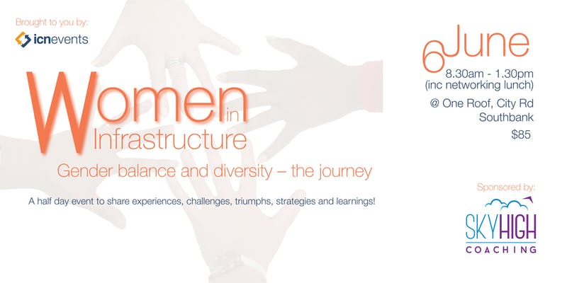 Women in Infrastructure   Gender balance and diversity – the journey       Join     Organiser:  Industry Capability Network (ICN) Victoria    for their next Women in Infrastructure event: Gender balance and diversity – the journey.   The program will consist of a half day of speakers, panel, Q&A, breakout sessions and networking lunch. This event will provide a forum to share experiences, challenges, triumphs, strategies and learnings with likeminded individuals.  Book your tickets now and stay tuned for further details in the coming weeks.