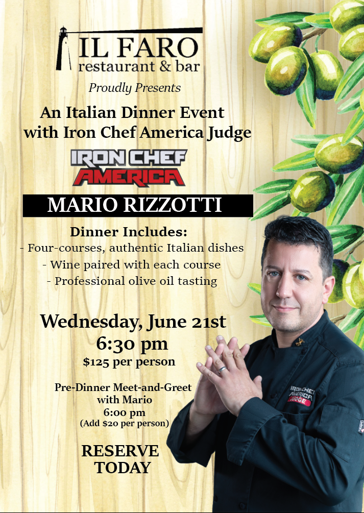 Wednesday June 21st at 6:30 Private Dinner brought to you by Celebrity Chef Mario Rizzotti and Chef Chris - by reservation only We are beyond excited to be chosen as the one place in Albany that Celebrity Chef Mario Rizzotti will be cooking and teaching with Chef Chris as part of his 4 the Love of Italian Food Tour!    Mark your Calendars and call or email to reserve your spot Wednesday June 21st at 6:30. Limited seats available for this private event. Dinner Includes: - Four Courses, authentic Italian dishes prepared by Mario Rizzotti and Chef Chris - Wine paired with each course - Professional Olive Oil Tasting   Additional Spots are available for the pre-dinner Meet and Greet with Mario for an additional $20.    Call (518) 463-2208 or email ILFAROrestaurantandbar@g… to join us and get to meet and taste Mario Rizzotti's cooking!!