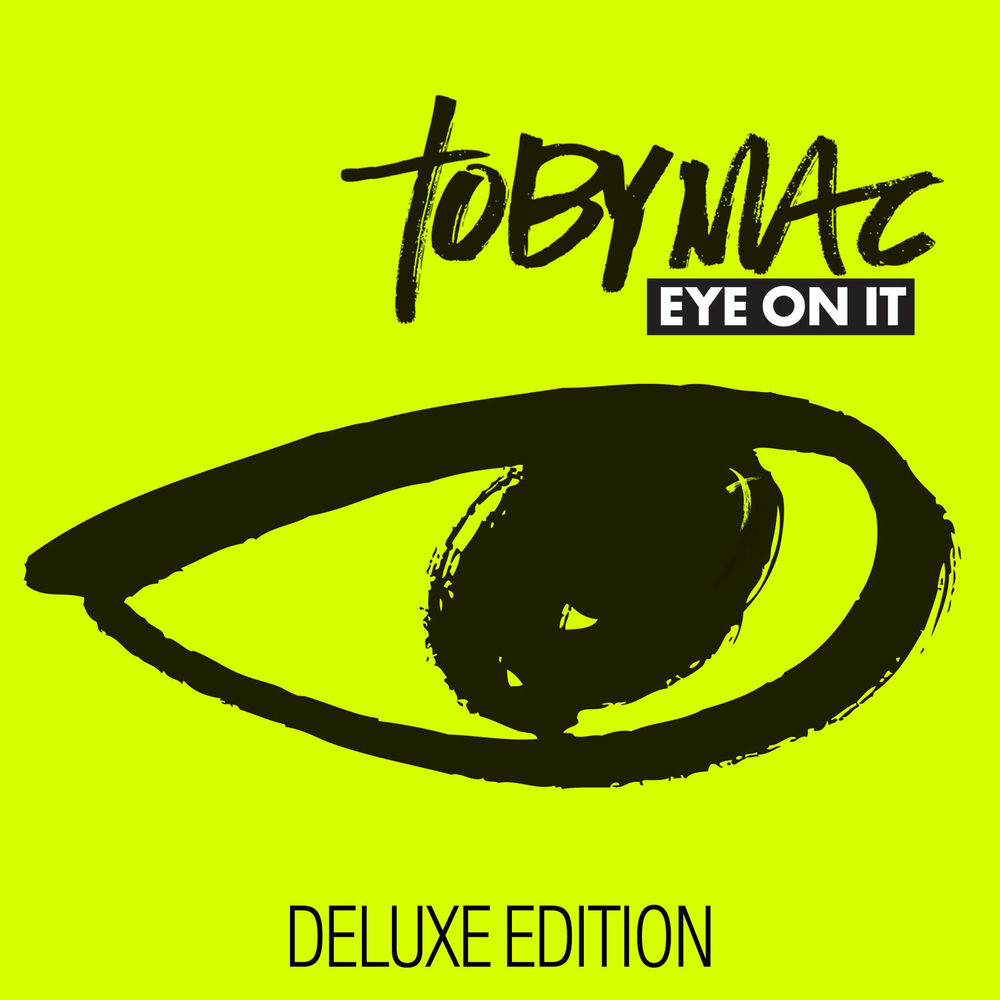 Toby Mac-Eye On It