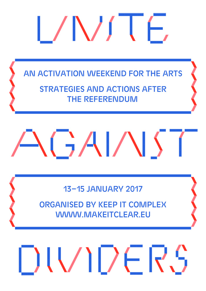 We are happy to be taking part in the  Unite Against Dividers  weekend  full of activities, debates & questions about what the arts should do after the EU referendum .