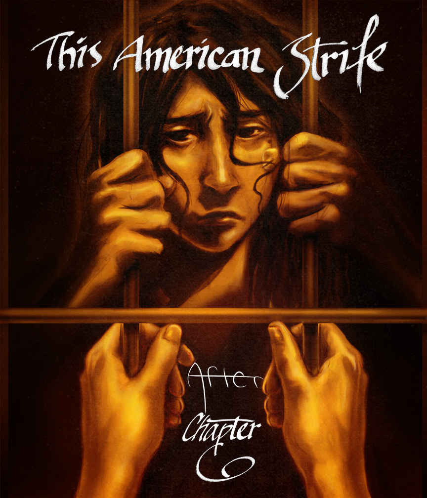 After, Chapter 6: This American Strife