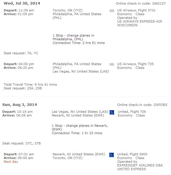 Flight itinerary--this was the cheapest option with desirable departure/arrival times. Direct flights were about $100 more per person when I checked.