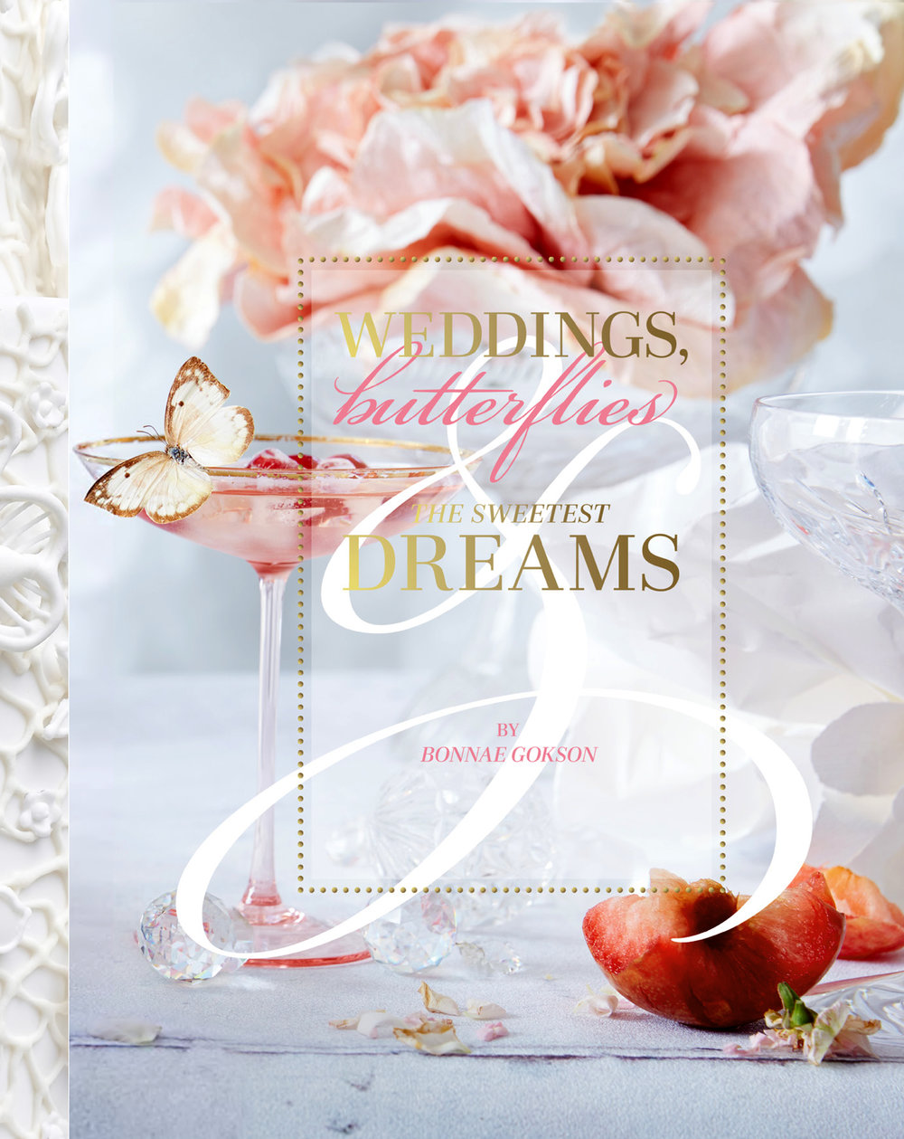 Weddings, Butterflies & The Sweetest Dreams Cover.jpg
