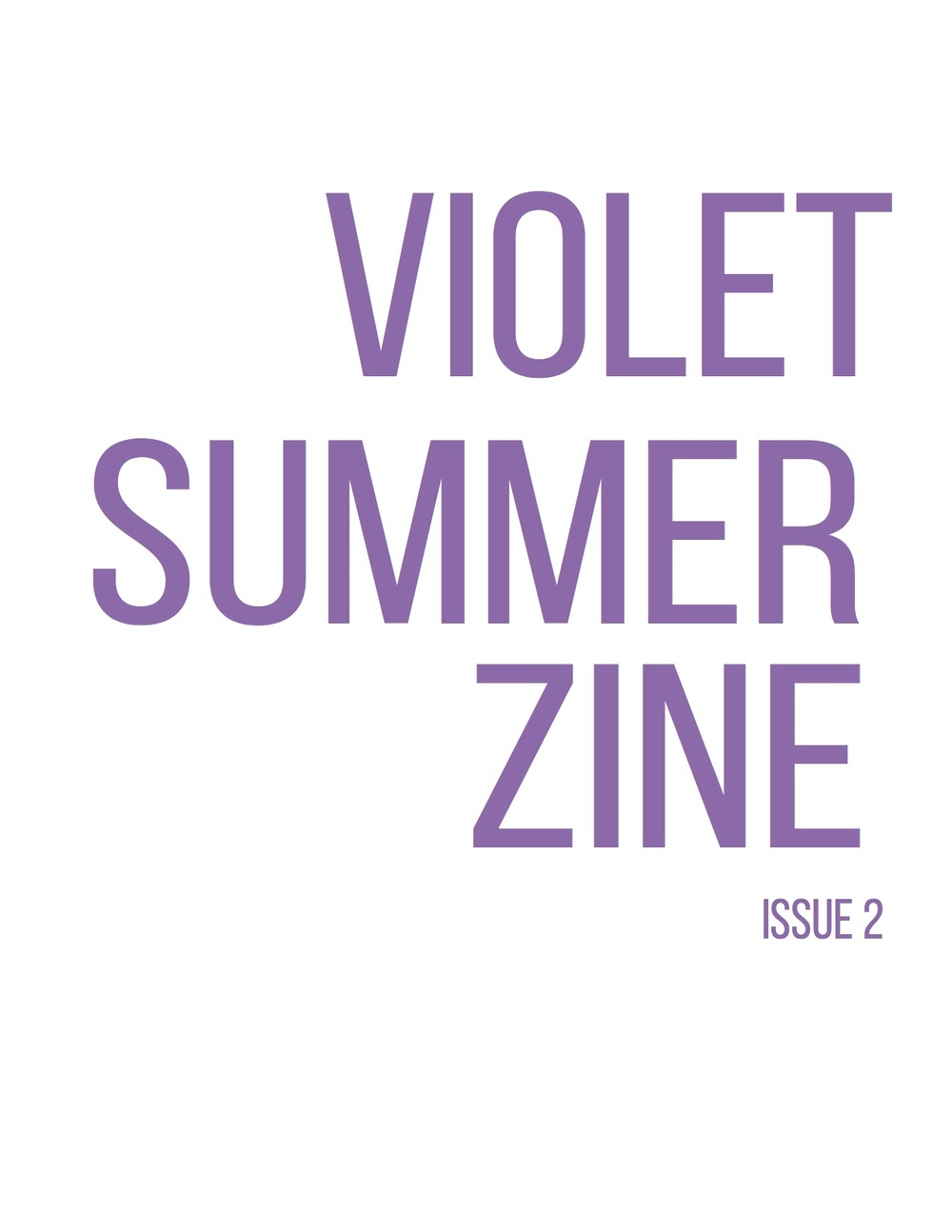 Editor's Note: So excited to finally have started production on #VioletSummerZine, Issue 2 with my awesome collaborators!