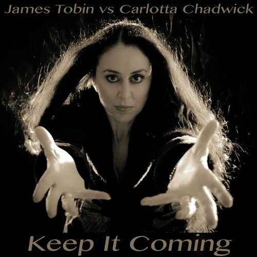 dj james tobin carlotta chadwick keep it coming