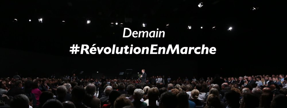 Tomorrow - #RevolutionEnMarche